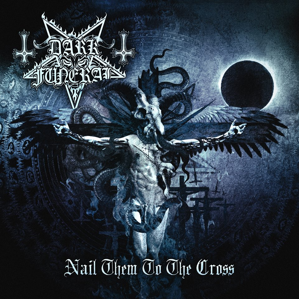 Dark Funeral - Nail Them On The Cross
