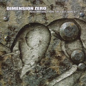 Dimension Zero - Penetrations from the Lost World - rerelease