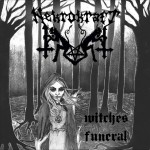 Nekrokraft - Witches Funeral (Reborn in Fire)